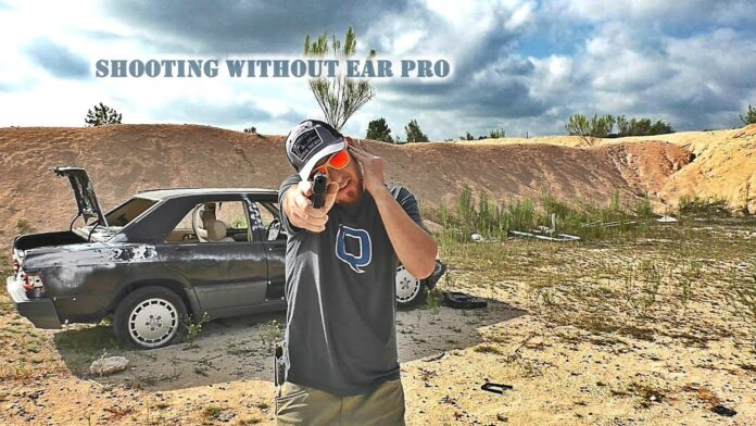 Can you shoot a 22 without ear protection?